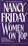 Women on Top: How Real Life Has Changed Women's Sexual Fantasies (0671648454) by Friday, Nancy