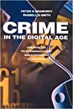 img - for Crime in the Digital Age: Controlling Telecommunications and Cyberspace Illegalities book / textbook / text book