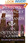 History, Homages and the Highlands: A...