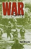 War Story (1581605455) by Morris, Jim