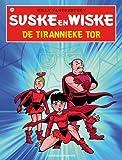 De tirannieke tor (Suske en Wiske (320))