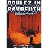 Boulez in Bayreuth. Der Jahrhundert-Ring