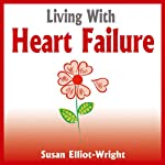 Living With Heart Failure | Susan Elliot-Wright