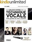 Le grand livre de la technique vocale...