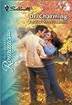 Dr. Charming (Silhouette Romance)