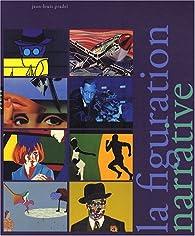 La figuration narrative jean louis pradel babelio for Figuration narrative