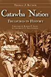 img - for Catawba Nation:: Treasures in History (American Heritage) book / textbook / text book