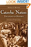 Catawba Nation: Treasures in History