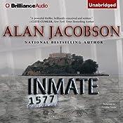 Inmate 1577 | [Alan Jacobson]