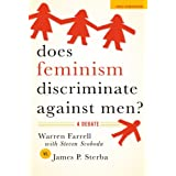 Does Feminism Discriminate Against Men?: A Debate (Point/Counterpoint)by Warren Farrell (with...