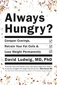 Always Hungry?: Conquer Cravings, Ret…