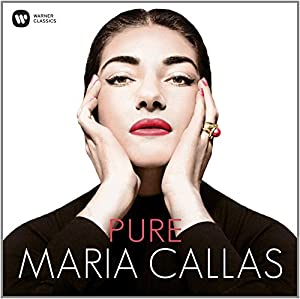 Pure - Maria Callas