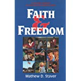 Faith and Freedom: A Complete Handbook for Defending Your Religious Rights ~ Mathew D. Staver