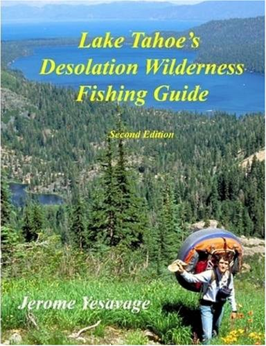 Download lake tahoe 39 s desolation wilderness fishing guide for Lake tahoe fishing guides