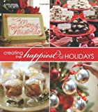 Creating the Happiest of Holidays (Leisure Arts #15957) (1601408846) by Leisure Arts staff