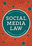 Social Media Law: A Handbook of Cases...