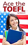 Ace the TOEFL