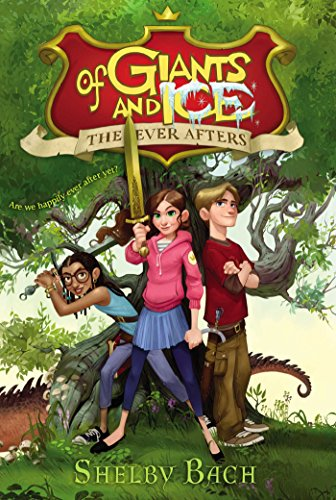 Kids on Fire: The Ever Afters Chapter Books Are Filled With Fun, Fantasy and Adventure!