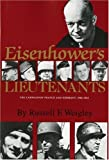 Eisenhower's Lieutenants: The Campaigns of France and Germany, 1944-45 (0253206081) by Weigley, Russell F.