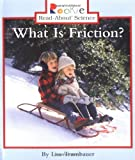 img - for What Is Friction? (Rookie Read-About Science) book / textbook / text book