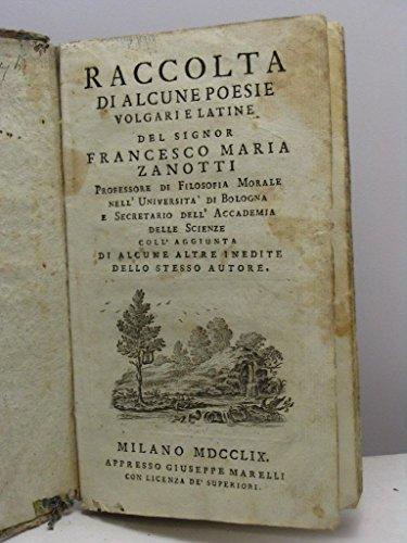raccolta-di-alcune-poesie-volgari-e-latine-del-signor-francesco-maria-zanotti-professore-di-filosofi