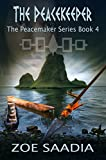 The Peacekeeper (The Peacemaker Series, book 4)