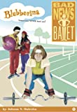 Blubberina (Bad News Ballet)