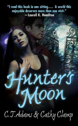 Cathy Clamp  C. T. Adams - Hunter's Moon