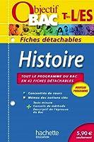 Objectif Bac - Fiches détachables - Histoire Terminales L, ES