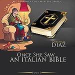 Once She Saw... An Italian Bible: Ms Araminta Cozy Mystery Series, Book 5 | Deborah Diaz