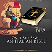 Once She Saw... An Italian Bible: Ms Araminta Cozy Mystery Series, Book 5 | Deborah Diaz