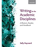 Writing for the Academic Disciplines: A Rhetoric, Reader, and Handbook