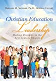 img - for Christian Education Leadership book / textbook / text book