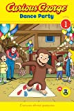 Curious George Dance Party (Curious George Early Readers)