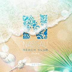 Nassau Beach Club 2012 Mix By Alex Kentucky