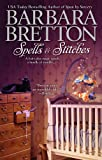 Spells & Stitches (The Sugar Maple Chronicles Book 4)
