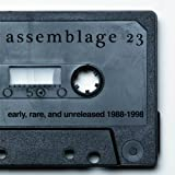 Early, Rare, & Unreleased (1988-1998) ~ Assemblage 23