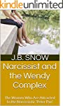 Narcissist and the Wendy Complex: The...