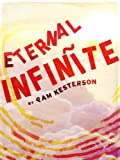 Eternal Infinite (Infinīte Series Book 1)