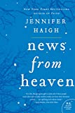 News from Heaven: The Bakerton Stories by Jennifer Haigh