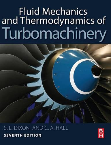 fluid-mechanics-and-thermodynamics-of-turbomachinery-seventh-edition