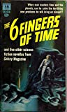img - for THE 6 FINGERS OF TIME book / textbook / text book