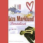Paradiset [Paradise] | Liza Marklund