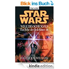 Star Wars^ Das Erbe der Jedi-Ritter 14: Wege des Schicksals BD14: BD 14