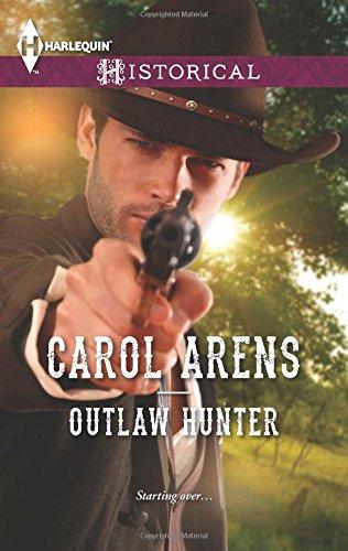 Outlaw Hunter (Harlequin Historical)
