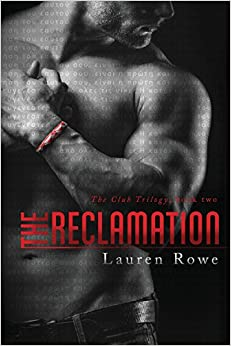 The Club-The Reclamation - Lauren Rowe