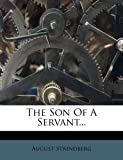 Image of The Son Of A Servant...