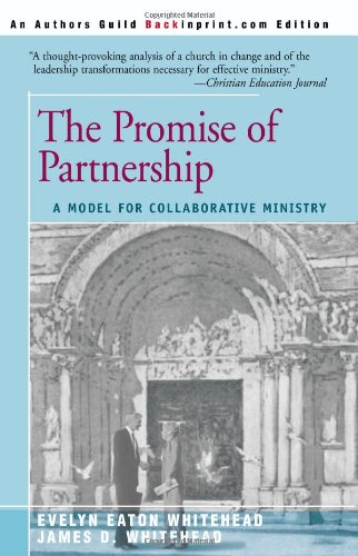 The Promise of Partnership: A Model for Collaborative Ministry