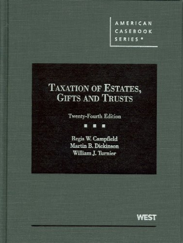 Taxation of Estates, Gifts and Trusts, 24th (American...