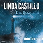 Das Böse naht | Linda Castillo